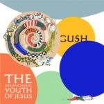 Melancholic Youth of Jesus - Gush