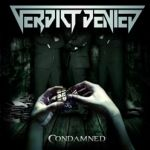 Verdict Denied - Condamned