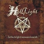 Helllight - …And Then, The Light Of Consciousness Became Hell